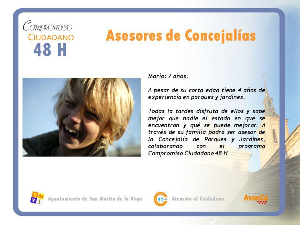 Asesores de Concejalías Mario: 7 años.