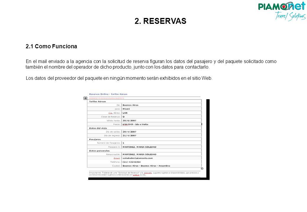 Copyright 2006 – Todos os direitos reservados. Proibida a reprodução parcial ou integral deste conteúdo. Desenvolvido por Travel Explorer Software. 2.