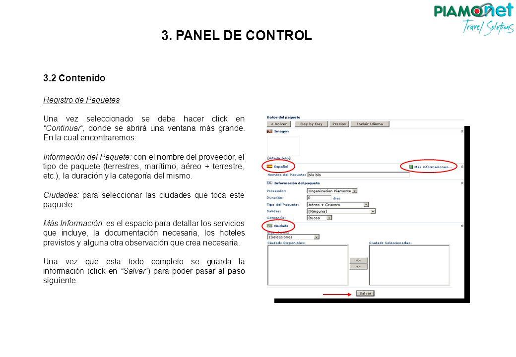 3.2 Contenido Registro de Paquetes Una vez seleccionado se debe hacer click en Continuar, donde se abrirá una ventana más grande. En la cual encontrar