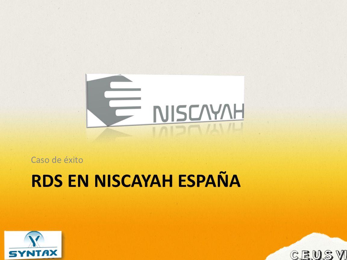RDS EN NISCAYAH ESPAÑA Caso de éxito