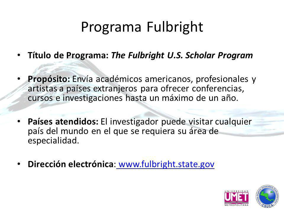 Programa Fulbright Título de Programa: The Fulbright U.S.