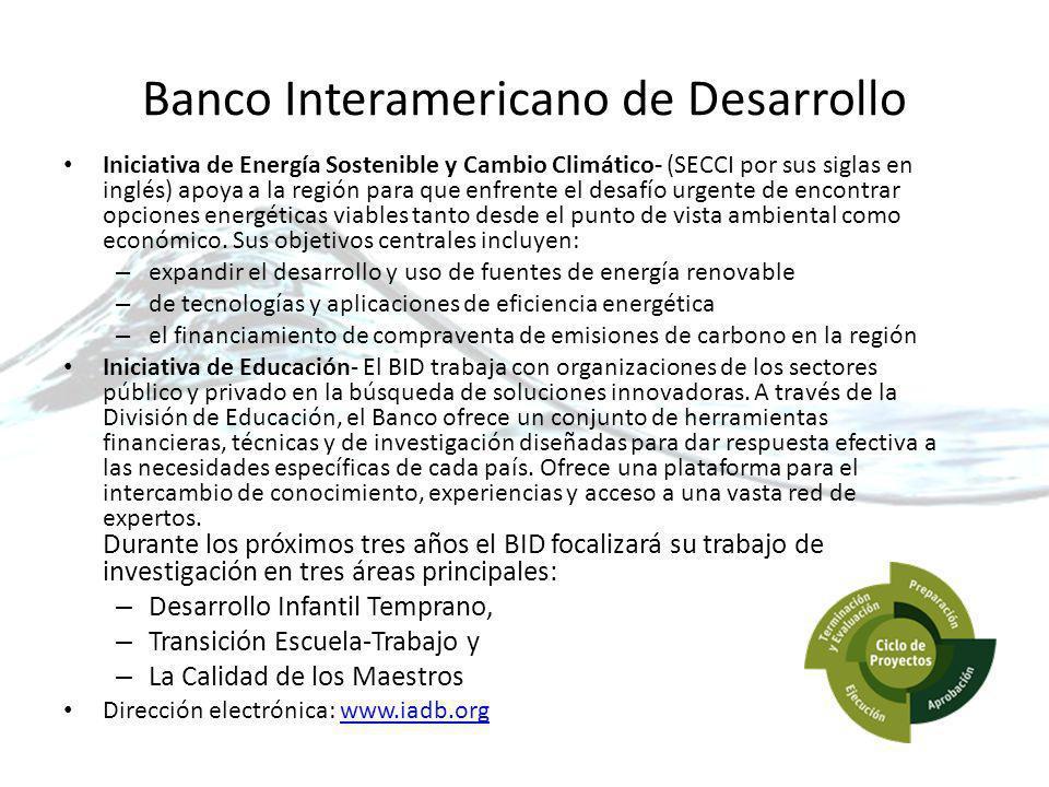 Banco Interamericano de Desarrollo Iniciativa de Energía Sostenible y Cambio Climático- (SECCI por sus siglas en inglés) apoya a la región para que enfrente el desafío urgente de encontrar opciones energéticas viables tanto desde el punto de vista ambiental como económico.