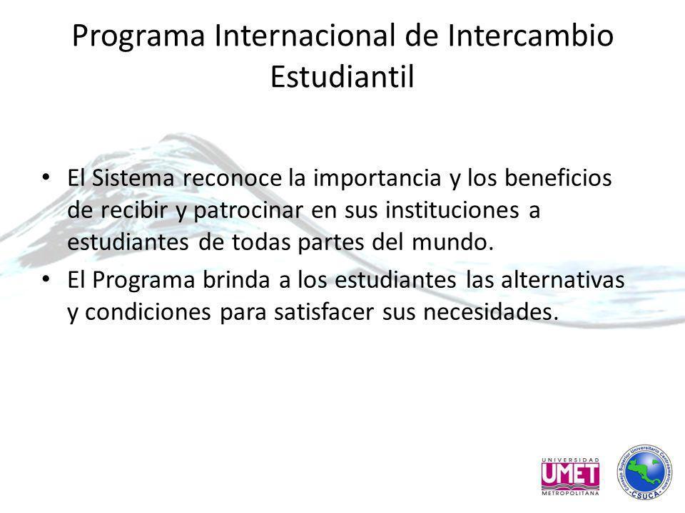 Programa Internacional de Intercambio Estudiantil El Sistema reconoce la importancia y los beneficios de recibir y patrocinar en sus instituciones a estudiantes de todas partes del mundo.