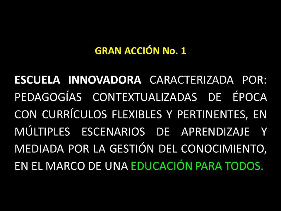 GRAN ACCIÓN No.