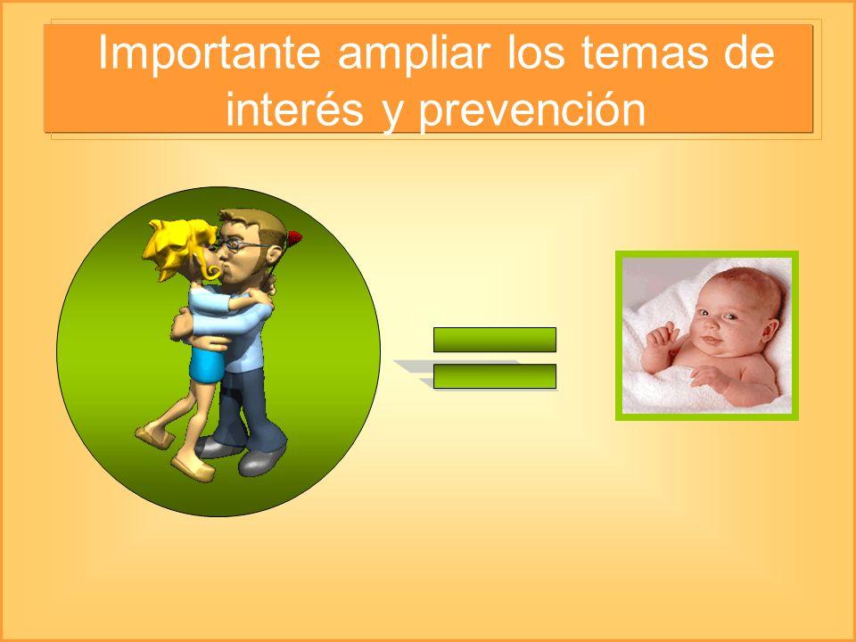 Importante ampliar los temas de interés y prevención