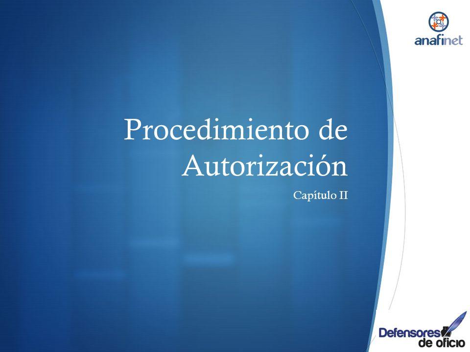 Procedimiento de Autorización Capítulo II