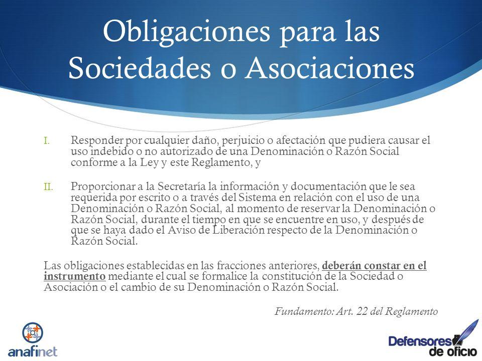 Obligaciones para las Sociedades o Asociaciones I. Responder por cualquier daño, perjuicio o afectación que pudiera causar el uso indebido o no autori