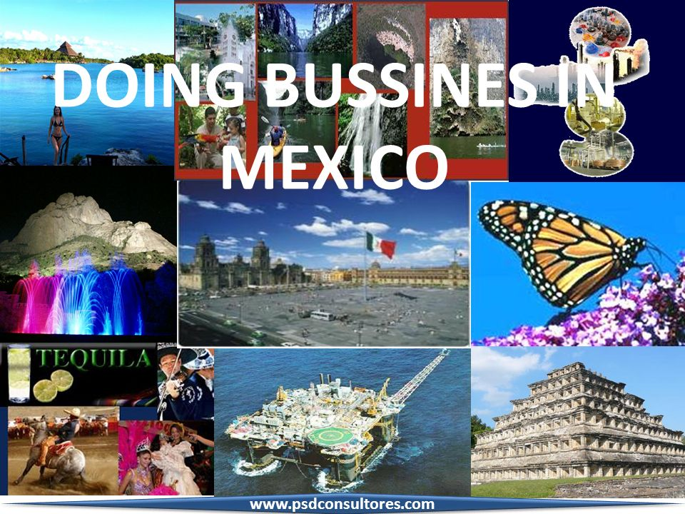 DOING BUSSINES IN MEXICO www.psdconsultores.com
