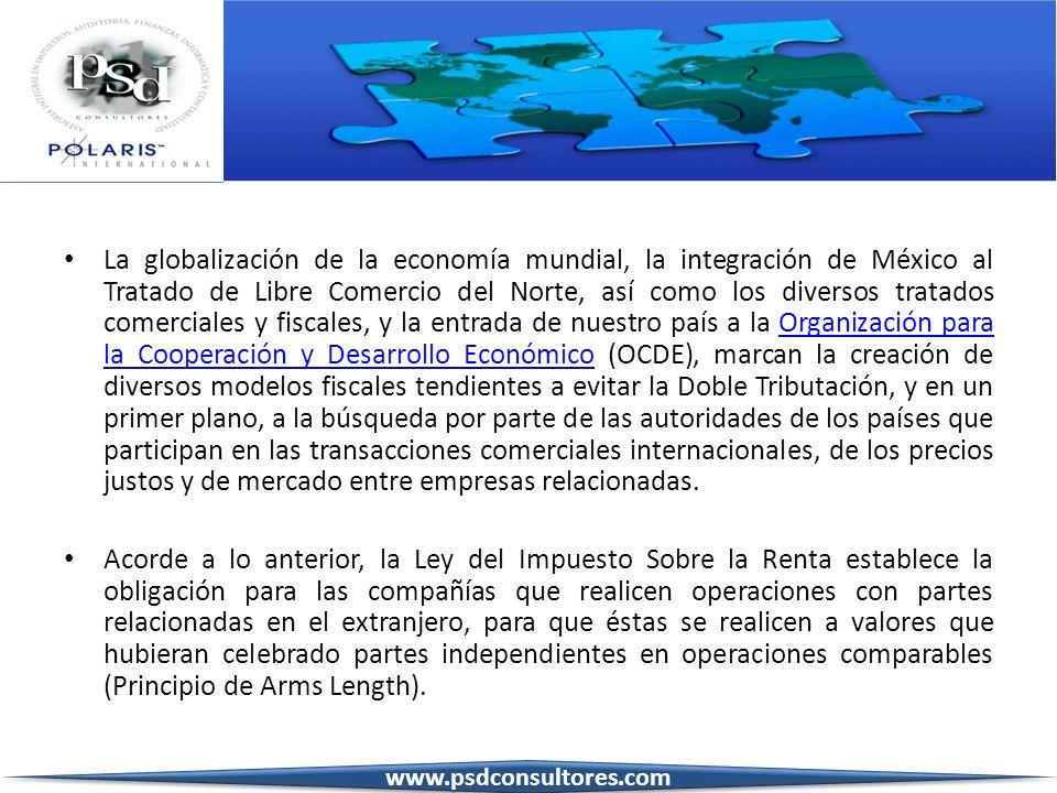La globalización de la economía mundial, la integración de México al Tratado de Libre Comercio del Norte, así como los diversos tratados comerciales y