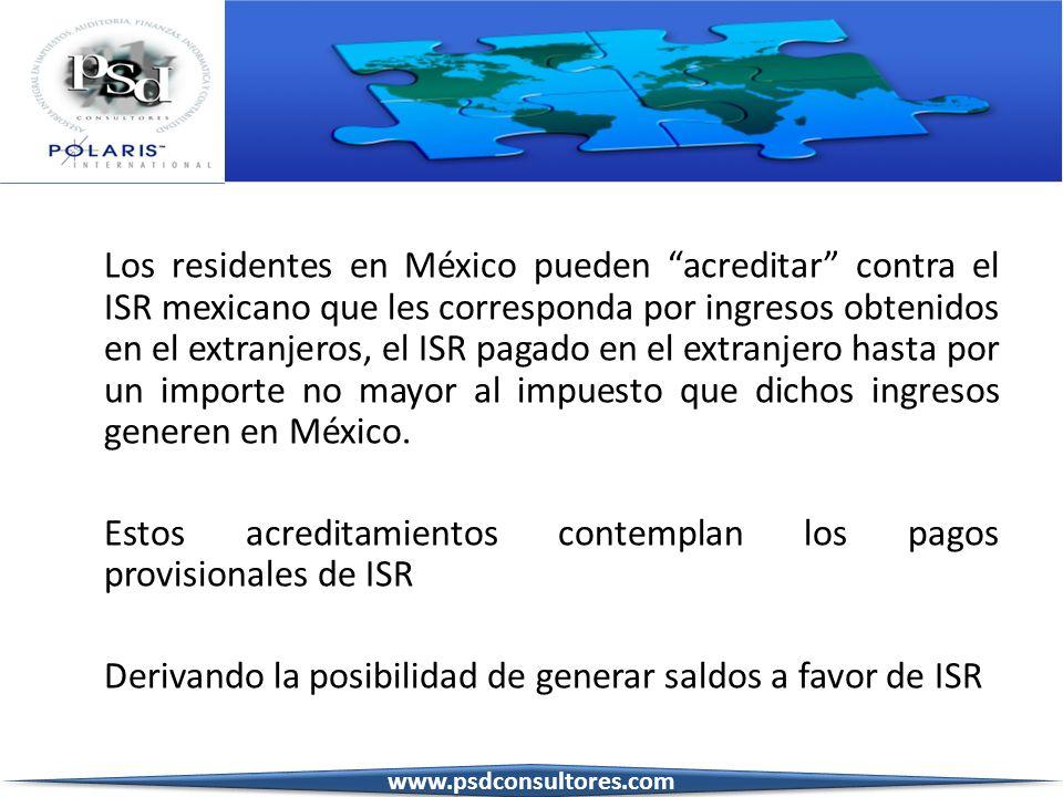 Los residentes en México pueden acreditar contra el ISR mexicano que les corresponda por ingresos obtenidos en el extranjeros, el ISR pagado en el ext