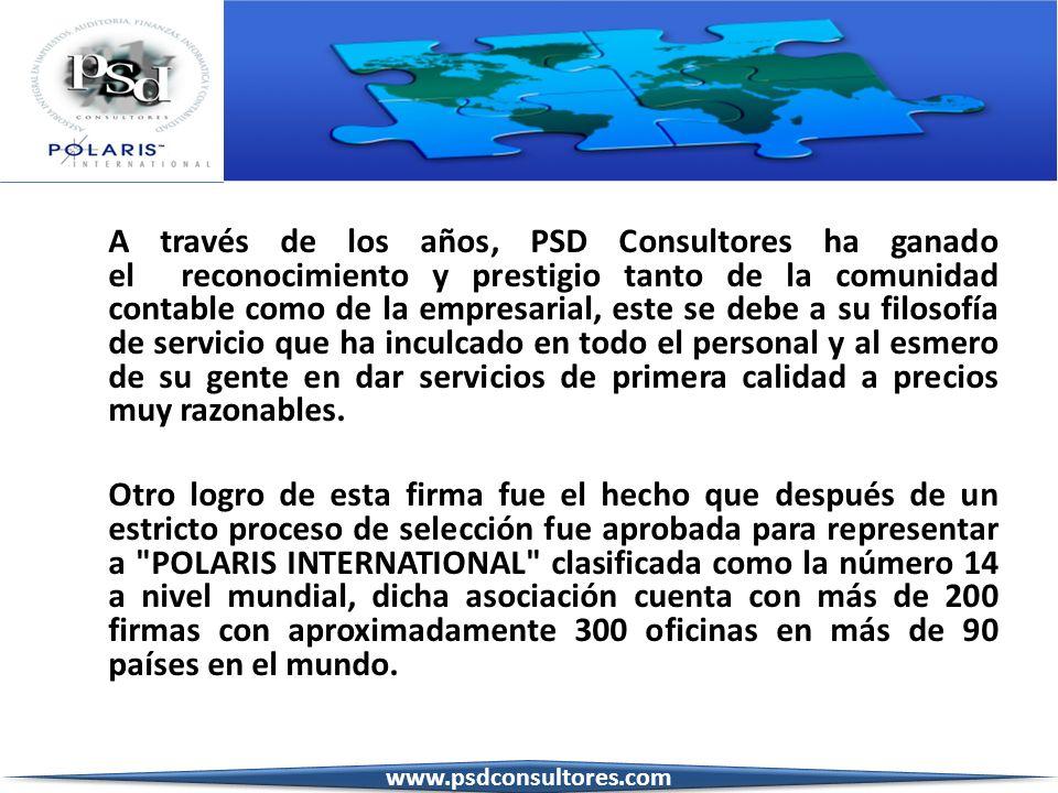 A través de los años, PSD Consultores ha ganado el reconocimiento y prestigio tanto de la comunidad contable como de la empresarial, este se debe a su