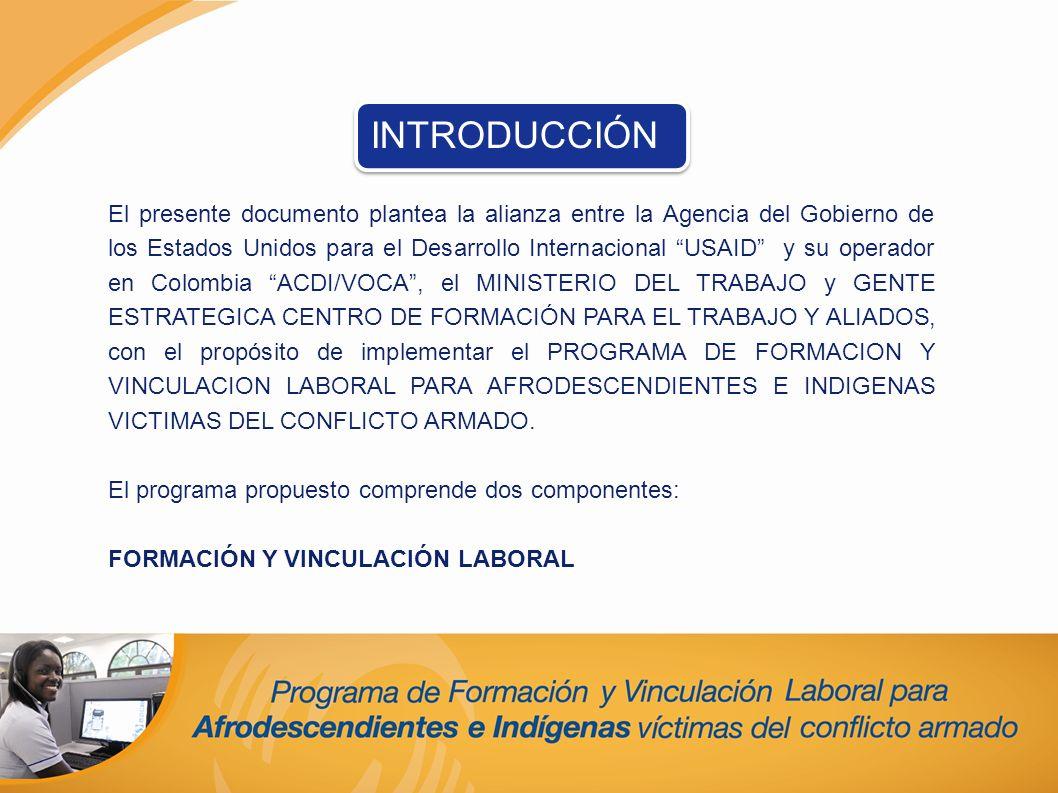 El presente documento plantea la alianza entre la Agencia del Gobierno de los Estados Unidos para el Desarrollo Internacional USAID y su operador en C