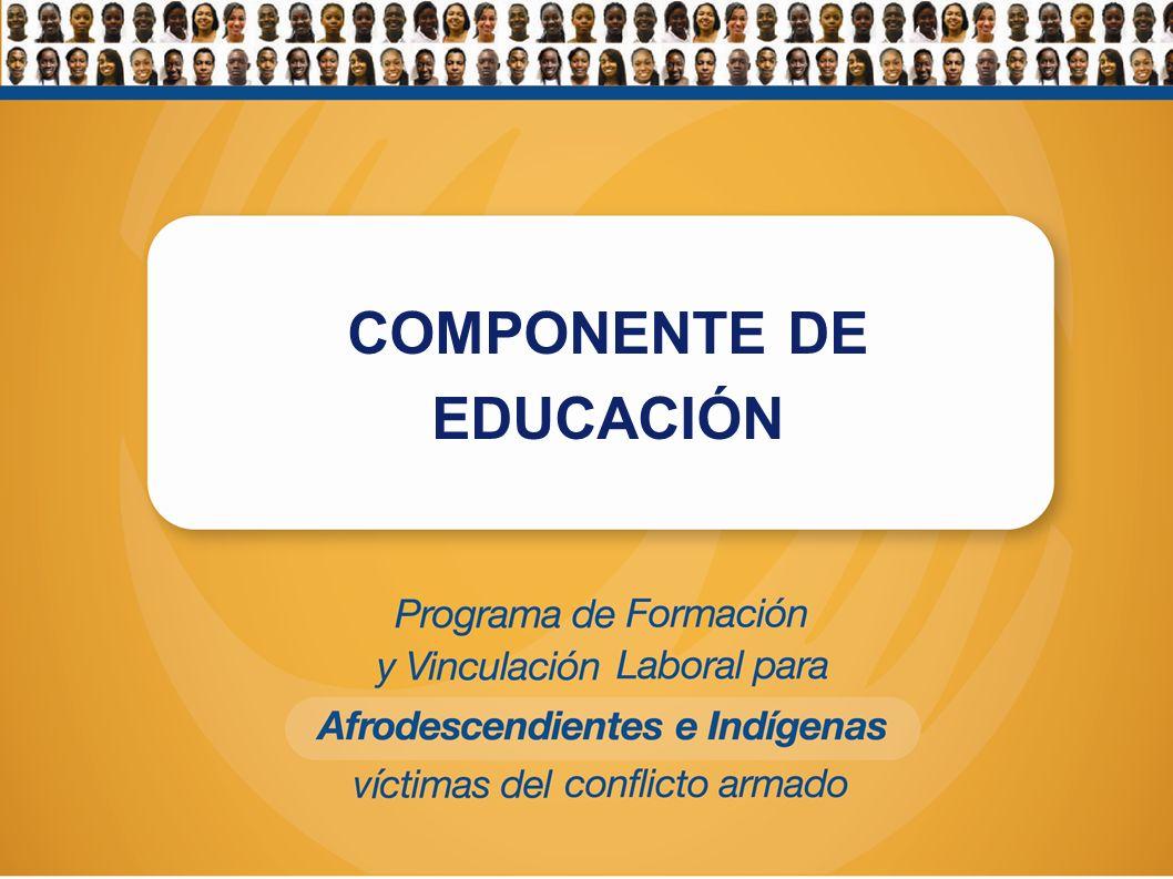 COMPONENTE DE EDUCACIÓN