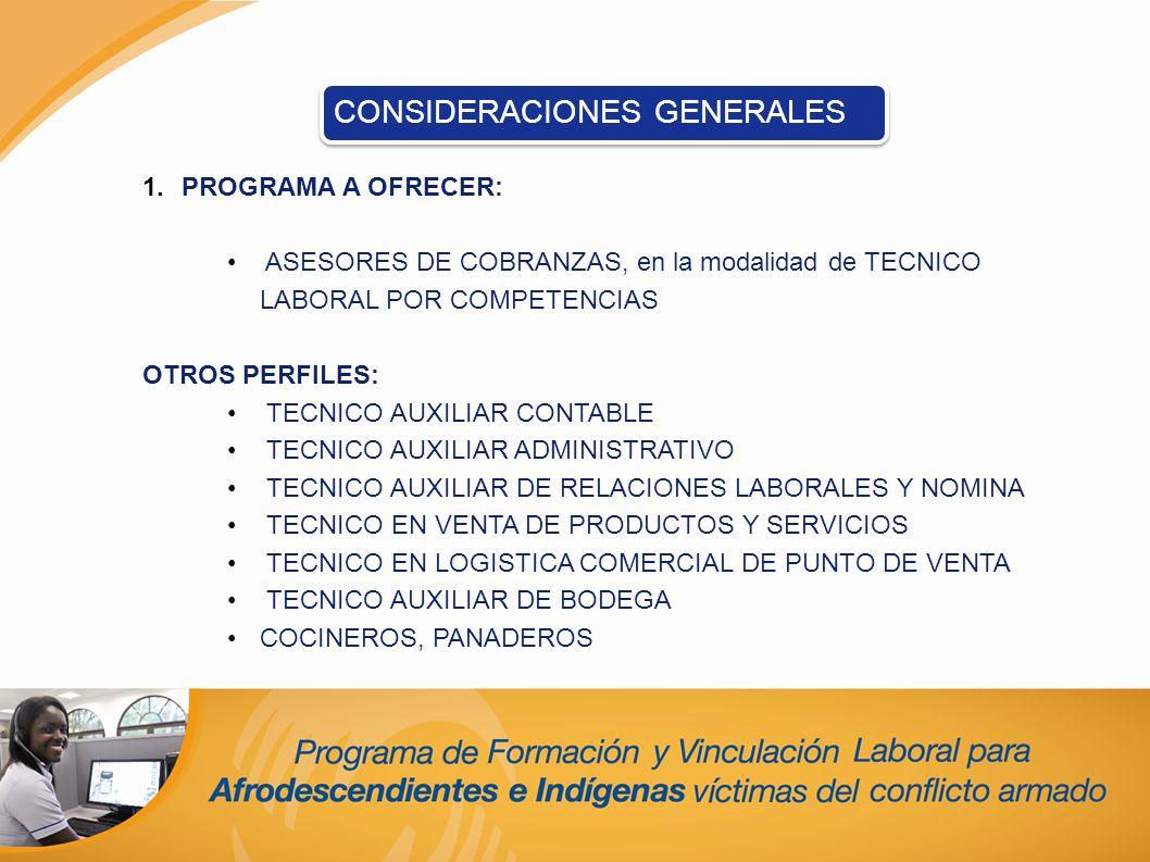 1.PROGRAMA A OFRECER: ASESORES DE COBRANZAS, en la modalidad de TECNICO LABORAL POR COMPETENCIAS OTROS PERFILES: TECNICO AUXILIAR CONTABLE TECNICO AUX