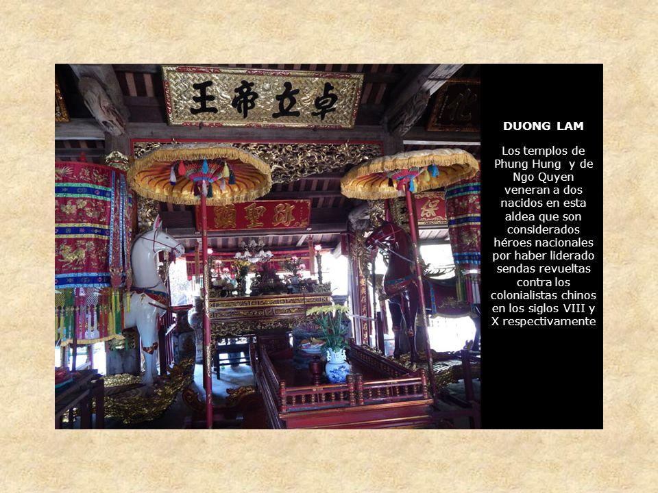 DUONG LAM Los templos de Phung Hung y de Ngo Quyen veneran a dos nacidos en esta aldea que son considerados héroes nacionales por haber liderado sendas revueltas contra los colonialistas chinos en los siglos VIII y X respectivamente