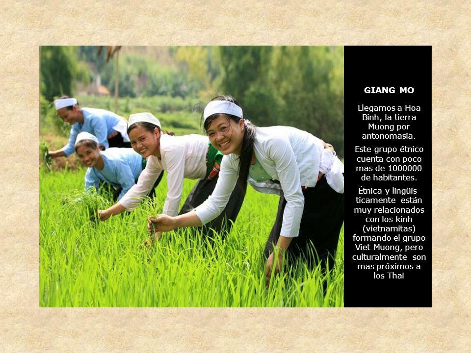 GIANG MO Llegamos a Hoa Binh, la tierra Muong por antonomasia.