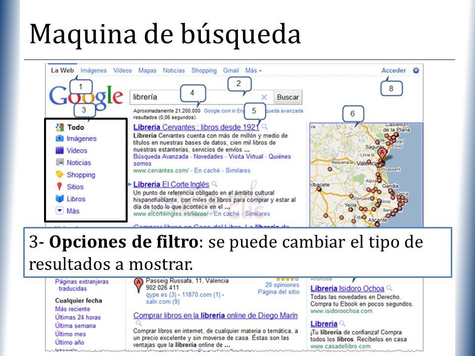 XP Maquina de búsqueda 3- Opciones de filtro: se puede cambiar el tipo de resultados a mostrar.