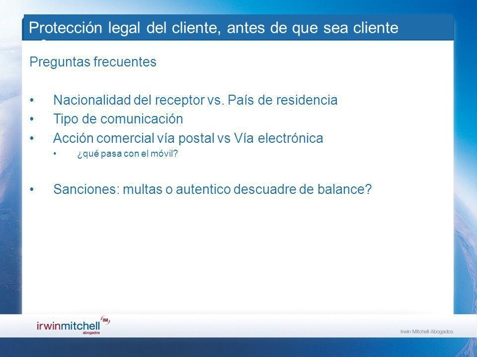 Protección legal del cliente, antes de que sea cliente Preguntas frecuentes Nacionalidad del receptor vs.