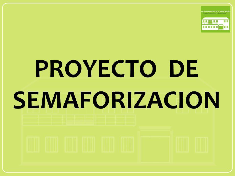 PROYECTO DE SEMAFORIZACION