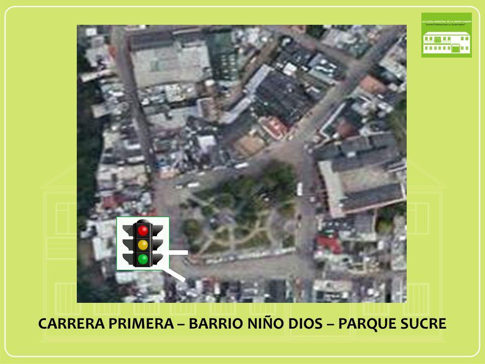 CARRERA PRIMERA – BARRIO NIÑO DIOS – PARQUE SUCRE PROYECTO DE SEMAFORIZACION