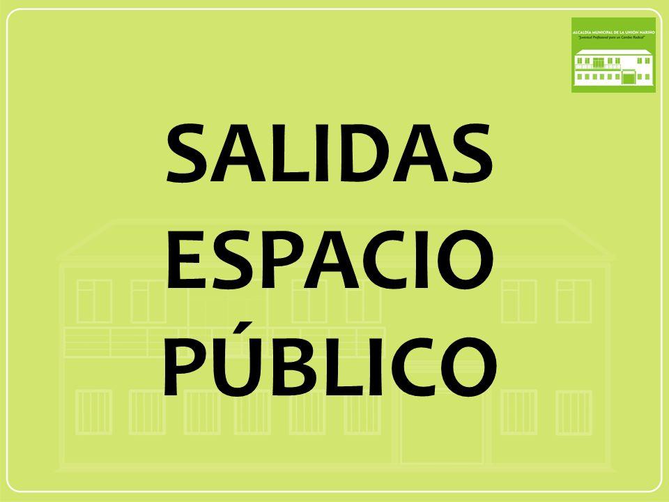 SALIDAS ESPACIO PÚBLICO