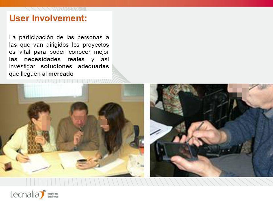User Involvement: La participación de las personas a las que van dirigidos los proyectos es vital para poder conocer mejor las necesidades reales y así investigar soluciones adecuadas que lleguen al mercado