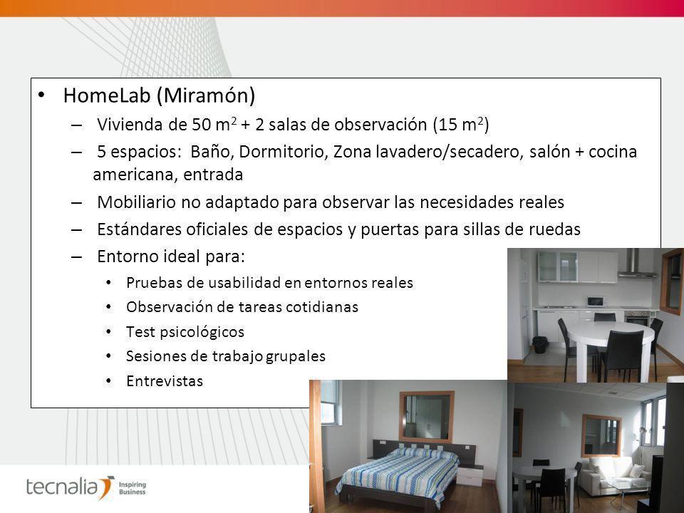 HomeLab (Zamudio) – Vivienda de 45 m 2 – 4 espacios: Baño, Dormitorio, salón-comedor + cocina, entrada – Completamente amueblada y domotizada – Entorno ideal para: Demostración y pruebas de usabilidad Integración de nuevos sensores y sistemas de detección Seguimiento de actividad y hábitos de personas y detección de patrones de comportamiento Demostración y pruebas de usabilidad de servicios de TV interactiva Integración de nuevos equipos y soluciones de terceros
