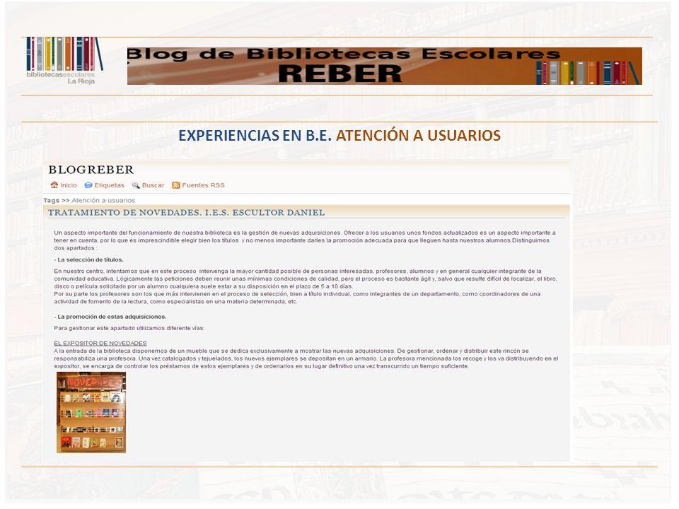 EXPERIENCIAS EN B.E. ATENCIÓN A USUARIOS
