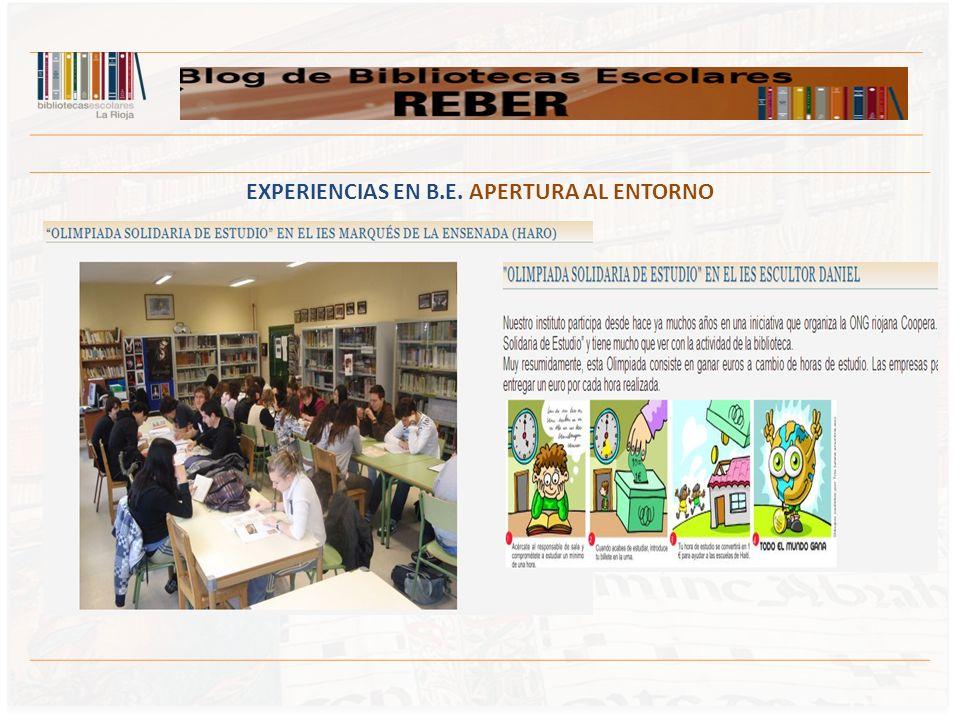EXPERIENCIAS EN B.E. APERTURA AL ENTORNO