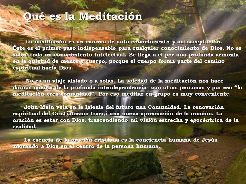 Qué es la Meditación La meditación es un camino de auto conocimiento y autoaceptación. La meditación es un camino de auto conocimiento y autoaceptació