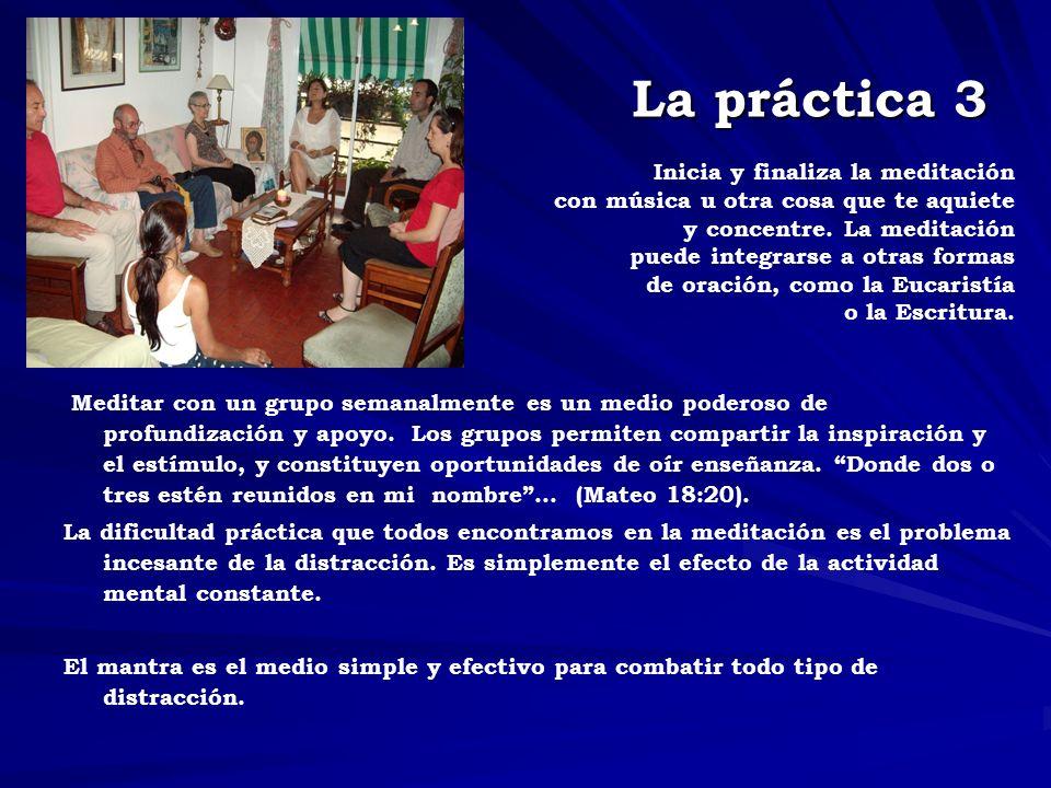 La práctica 3 Inicia y finaliza la meditación con música u otra cosa que te aquiete y concentre.