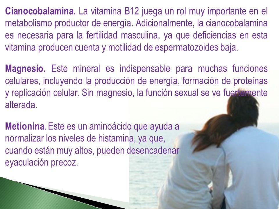 Cianocobalamina. La vitamina B12 juega un rol muy importante en el metabolismo productor de energía. Adicionalmente, la cianocobalamina es necesaria p