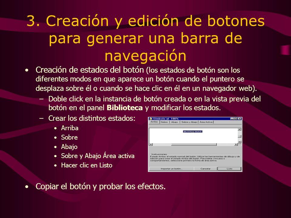 3. Creación y edición de botones para generar una barra de navegación Creación de estados del botón (los estados de botón son los diferentes modos en