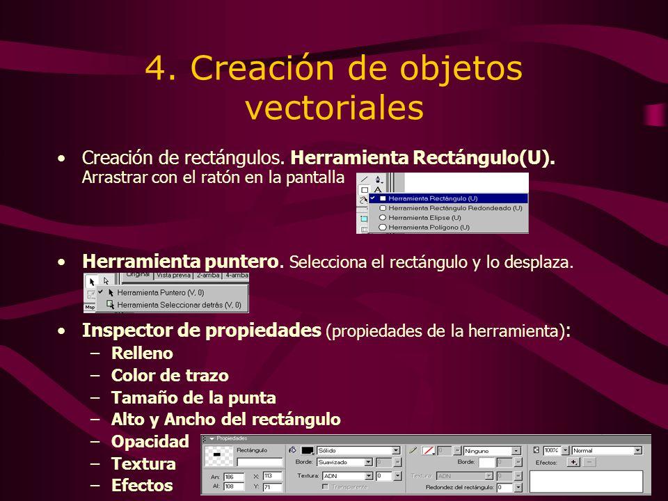 4. Creación de objetos vectoriales Creación de rectángulos.