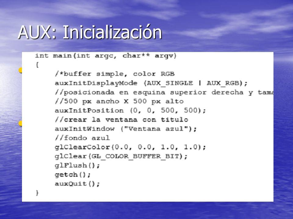AUX: Inicialización no necesita una función específica de inicialización para empezar a funcionar no necesita una función específica de inicialización