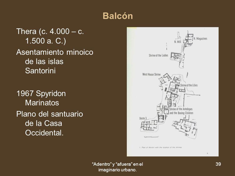 Adentro y afuera en el imaginario urbano. 39 Balcón Thera (c.