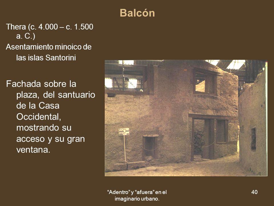 Adentro y afuera en el imaginario urbano. 40 Balcón Thera (c.