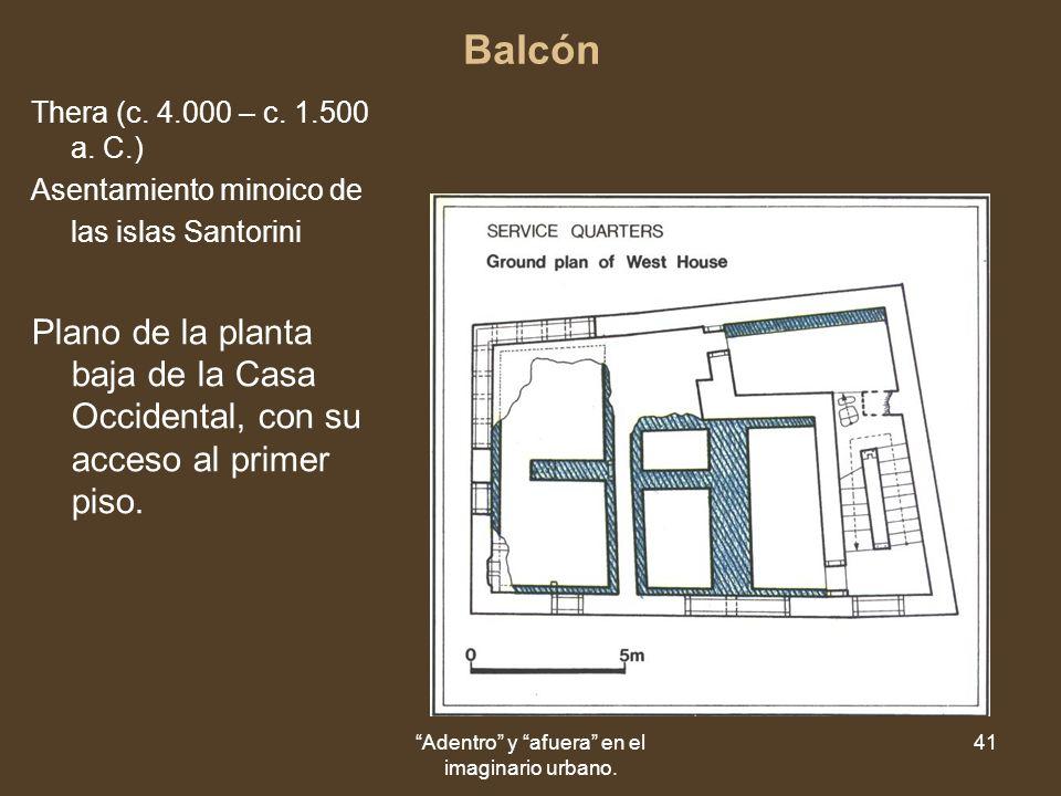 Adentro y afuera en el imaginario urbano. 41 Balcón Thera (c.