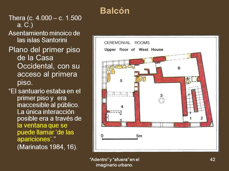 Adentro y afuera en el imaginario urbano. 42 Balcón Thera (c.
