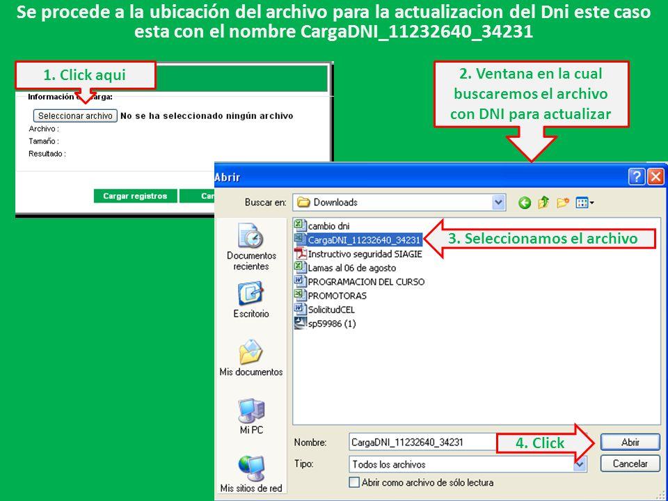 Se procede a la ubicación del archivo para la actualizacion del Dni este caso esta con el nombre CargaDNI_11232640_34231 1.