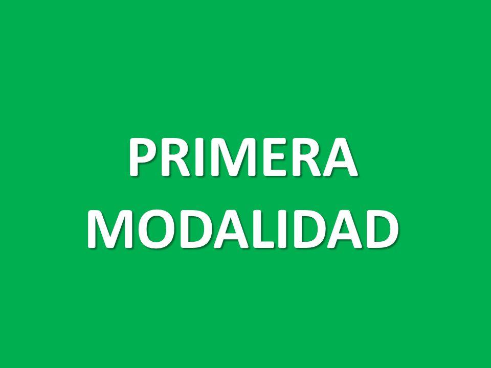PRIMERA MODALIDAD