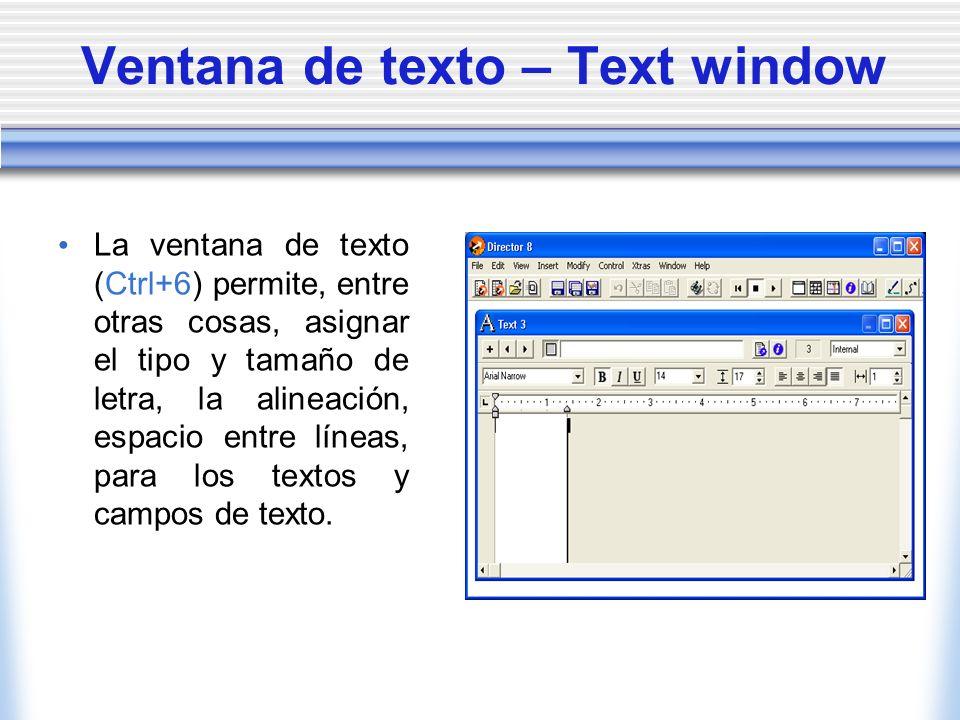 Ventana de texto – Text window La ventana de texto (Ctrl+6) permite, entre otras cosas, asignar el tipo y tamaño de letra, la alineación, espacio entre líneas, para los textos y campos de texto.