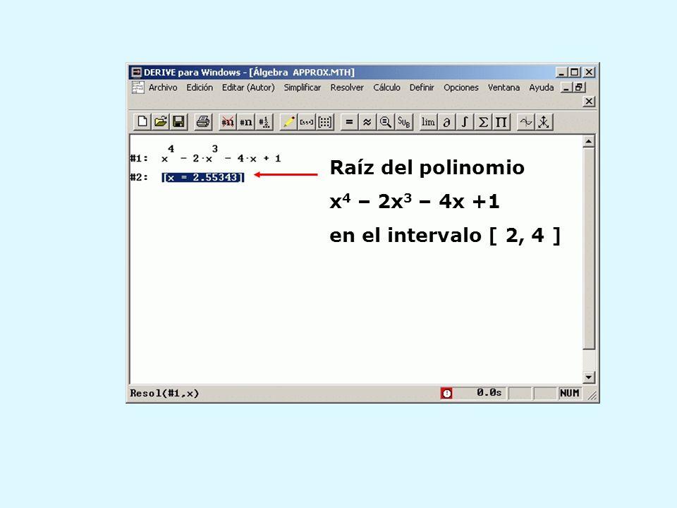 Raíz del polinomio x 4 – 2x 3 – 4x +1 en el intervalo [ 2, 4 ]