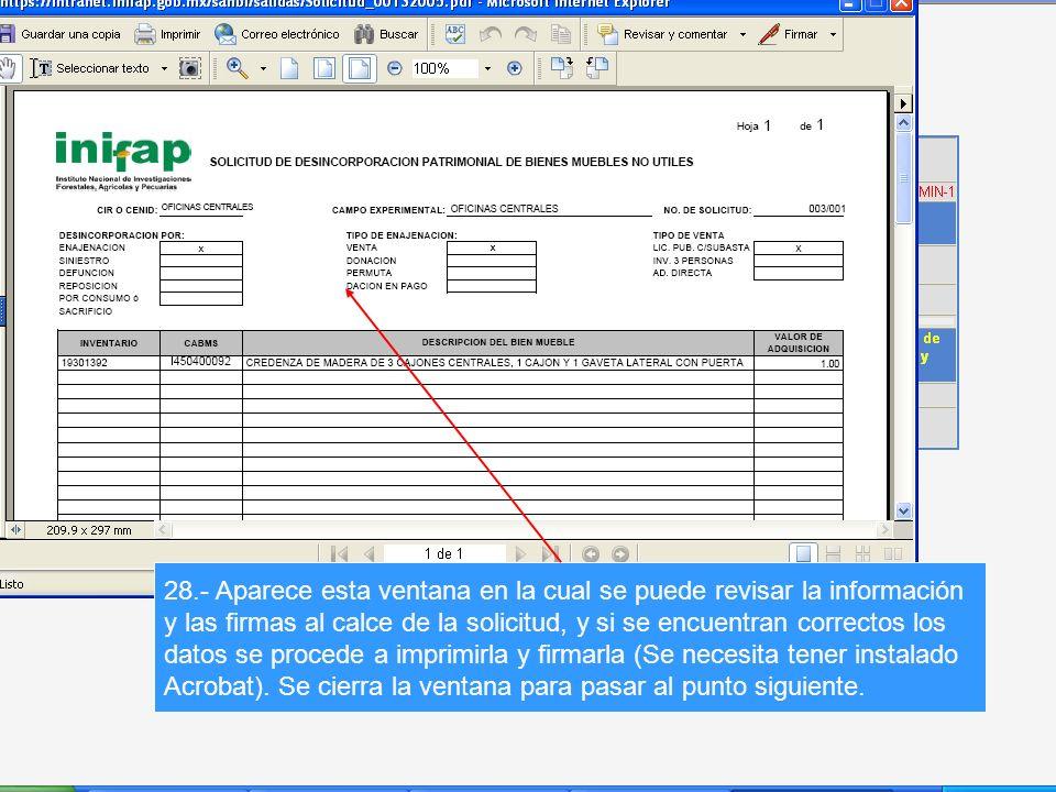 28.- Aparece esta ventana en la cual se puede revisar la información y las firmas al calce de la solicitud, y si se encuentran correctos los datos se procede a imprimirla y firmarla (Se necesita tener instalado Acrobat).