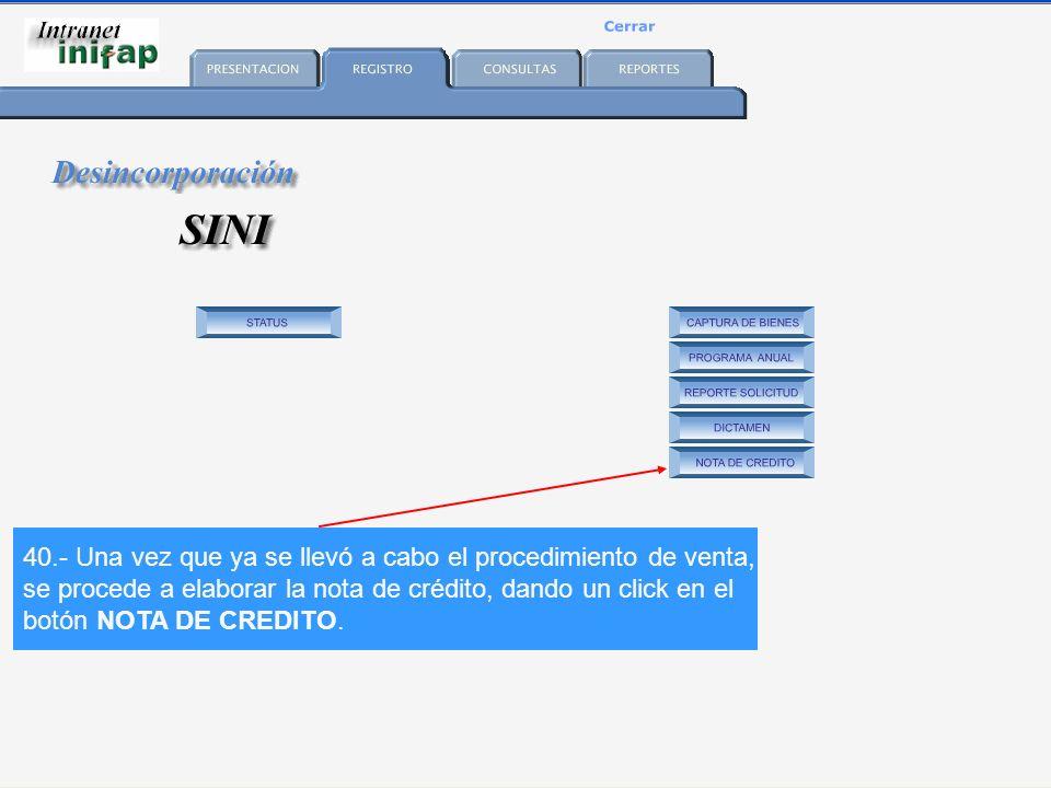 40.- Una vez que ya se llevó a cabo el procedimiento de venta, se procede a elaborar la nota de crédito, dando un click en el botón NOTA DE CREDITO.
