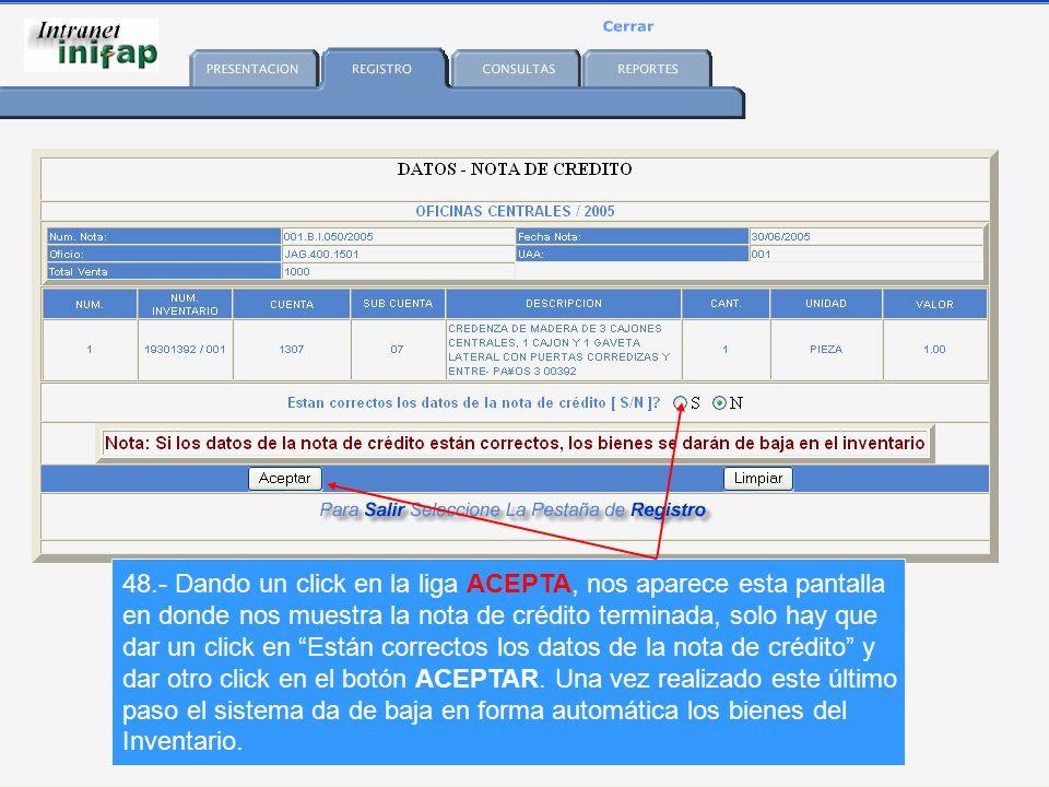 48.- Dando un click en la liga ACEPTA, nos aparece esta pantalla en donde nos muestra la nota de crédito terminada, solo hay que dar un click en Están correctos los datos de la nota de crédito y dar otro click en el botón ACEPTAR.