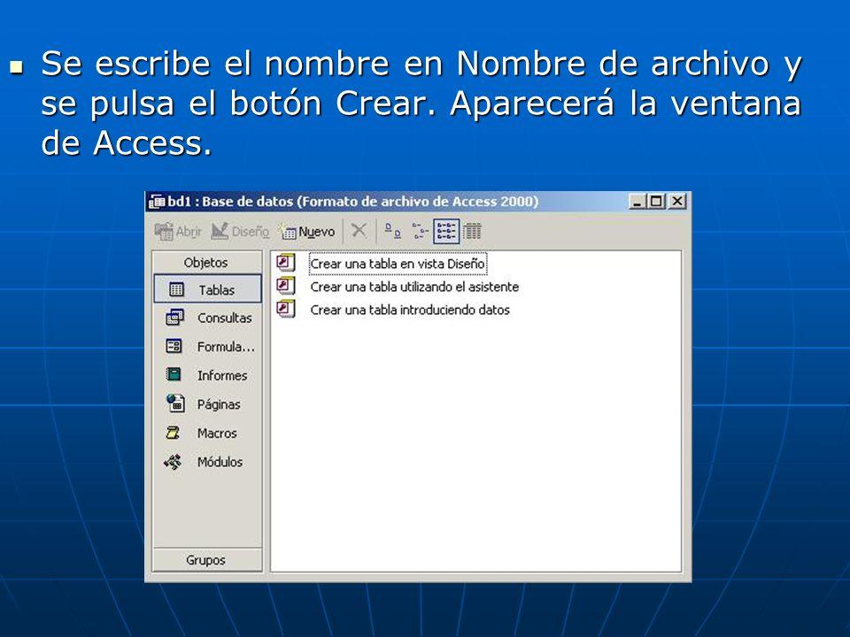 Se escribe el nombre en Nombre de archivo y se pulsa el botón Crear.