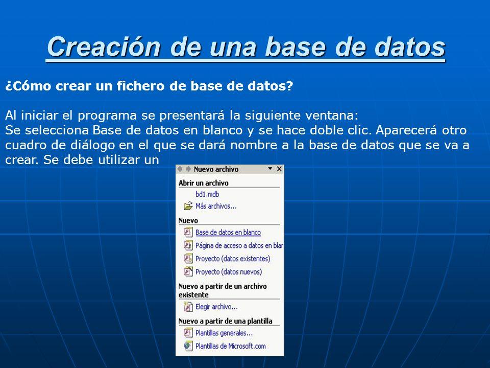 Creación de una base de datos ¿Cómo crear un fichero de base de datos.