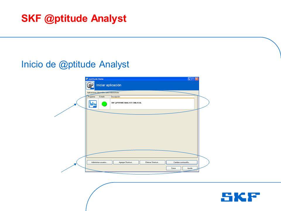 SKF @ptitude Analyst Inicio de @ptitude Analyst