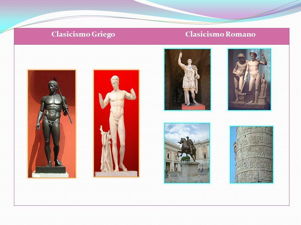 .. Clasicismo GriegoClasicismo Romano